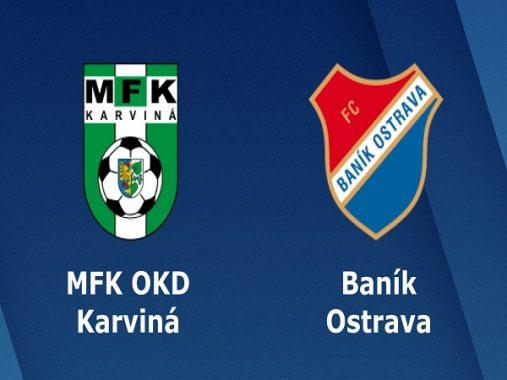 Dự đoán trận Karvina vs Ostrava (23h00 ngày 22/7)