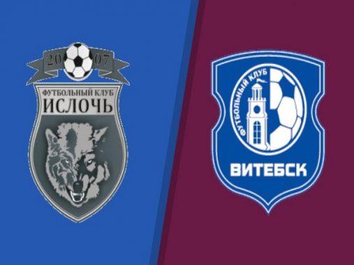 Nhận định kèo Isloch Minsk vs Vitebsk 22h00, 26/4 (VĐQG Belarus)