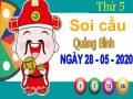 Soi cầu XSQB ngày 28/5/2020 – Soi cầu xổ số Quảng Bình thứ 5