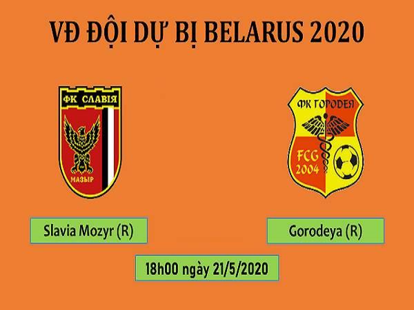 Nhận định kèo Slavia Mozyr (R) vs Gorodeya (R), 18h00 ngày 21/05