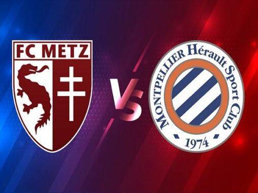 Nhận định kèo Metz vs Montpellier – 01h00 04/02, VĐQG Pháp