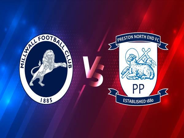 Nhận định Millwall vs Preston, 02h00 ngày 3/3