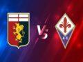 Nhận định kèo Genoa vs Fiorentina – 20h00 03/04, VĐQG Italia