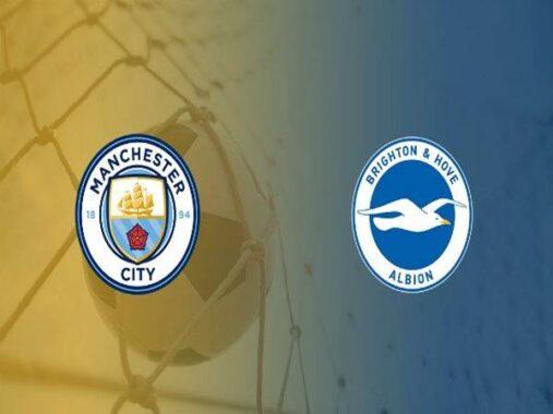 Nhận định kèo Brighton vs Man City 01h00 ngày 19/5