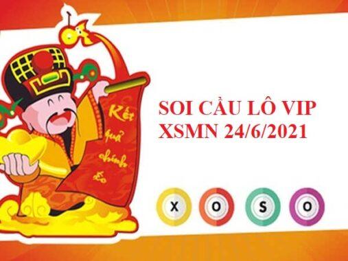 Soi cầu lô VIP KQXSMN 24/6/2021 hôm nay