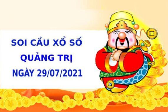 Soi cầu xổ số Quảng Trị 29/7/2021 hôm nay chính xác